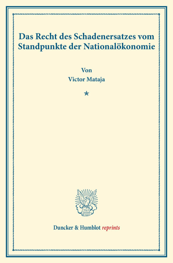 Cover Das Recht des Schadenersatzes vom Standpunkte der Nationalökonomie