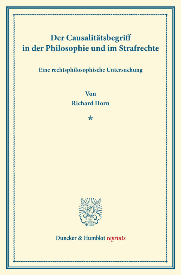 Cover Der Causalitätsbegriff in der Philosophie und im Strafrechte