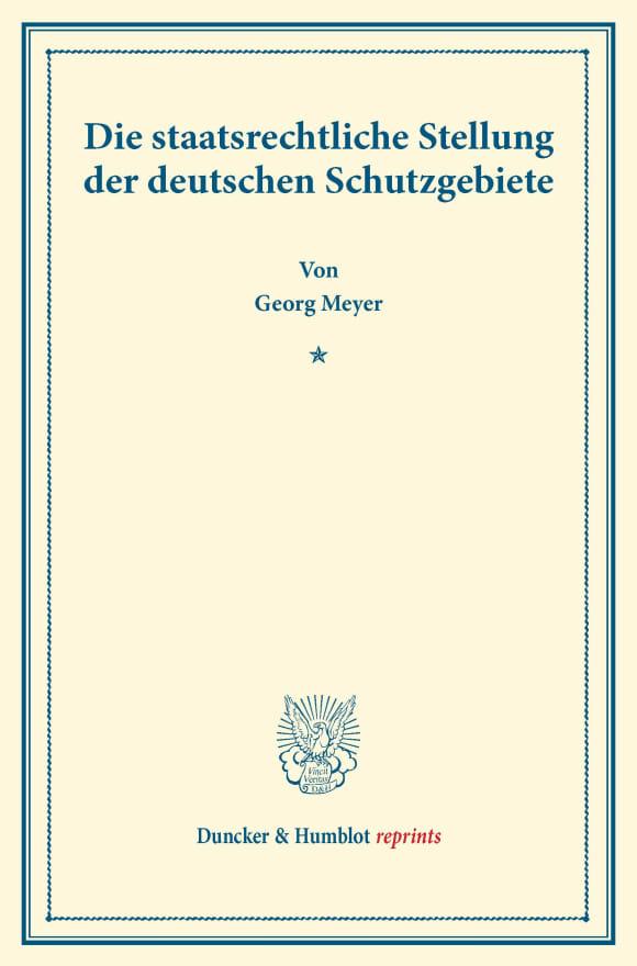 Cover Die staatsrechtliche Stellung der deutschen Schutzgebiete