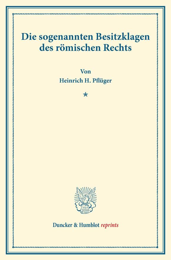 Cover Die sogenannten Besitzklagen des römischen Rechts