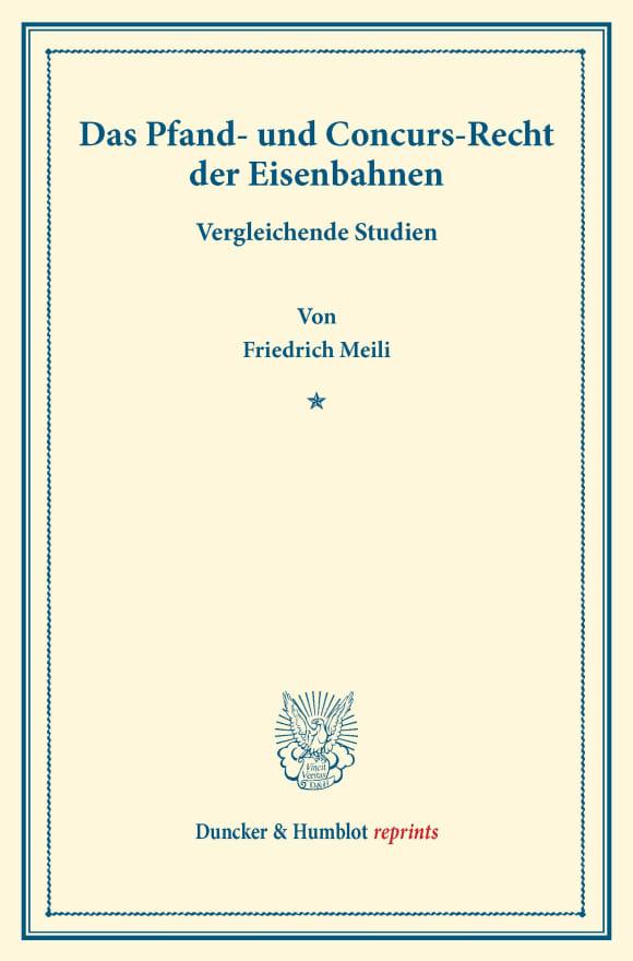 Cover Das Pfand- und Concurs-Recht der Eisenbahnen