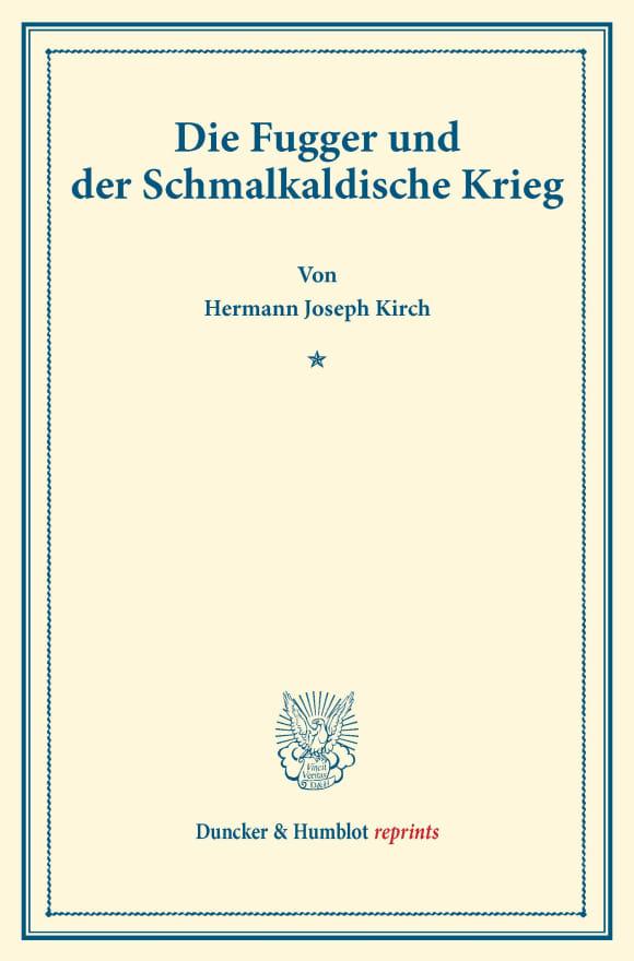 Cover Die Fugger und der Schmalkaldische Krieg