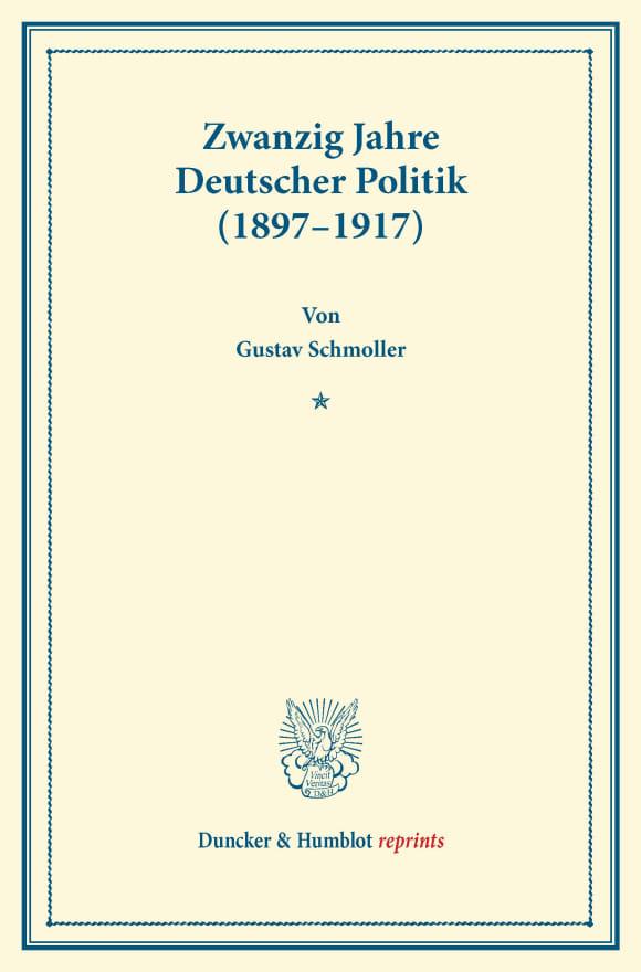 Cover Zwanzig Jahre Deutscher Politik (1897–1917)