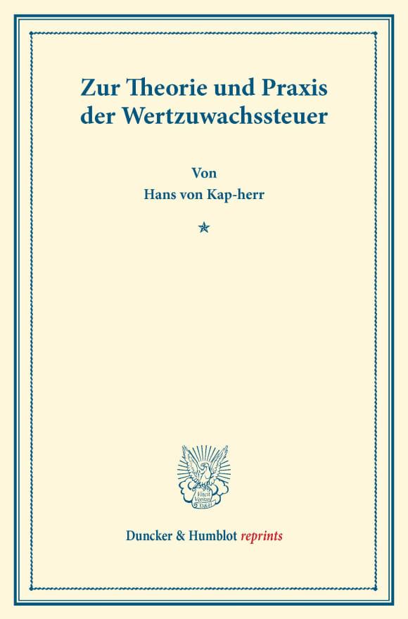 Cover Zur Theorie und Praxis der Wertzuwachssteuer