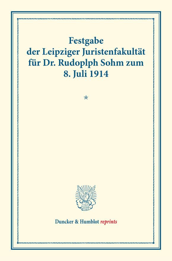 Cover Festgabe der Leipziger Juristenfakultät für Dr. Rudolph Sohm