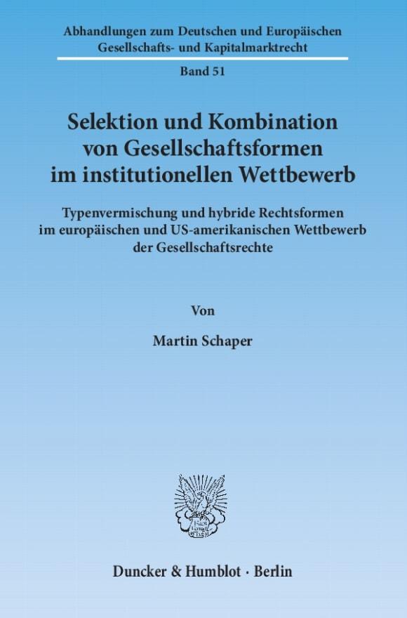 Cover Selektion und Kombination von Gesellschaftsformen im institutionellen Wettbewerb