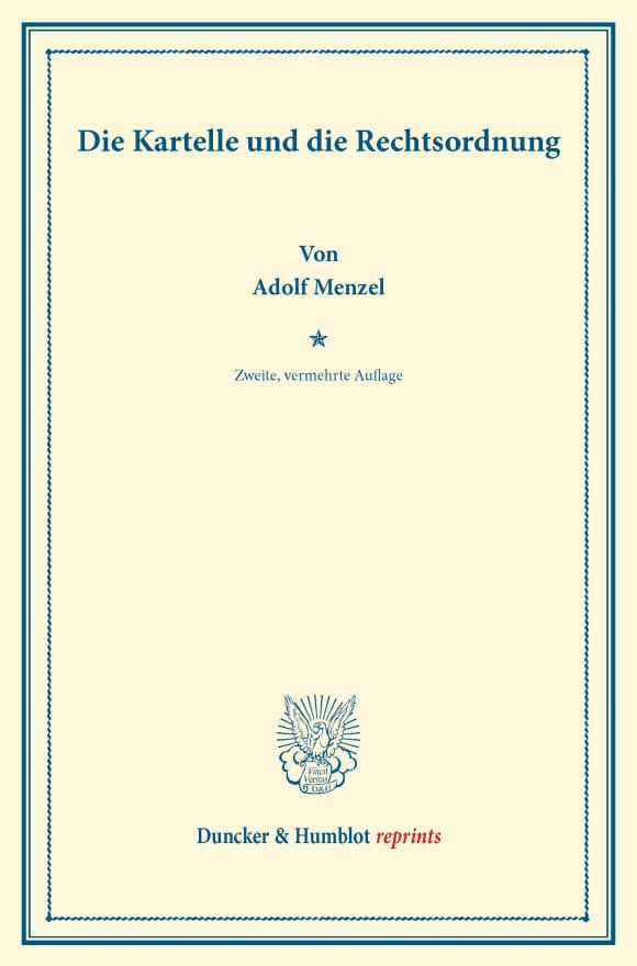 Cover Die Kartelle und die Rechtsordnung