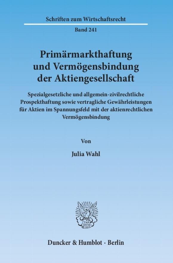 Cover Primärmarkthaftung und Vermögensbindung der Aktiengesellschaft