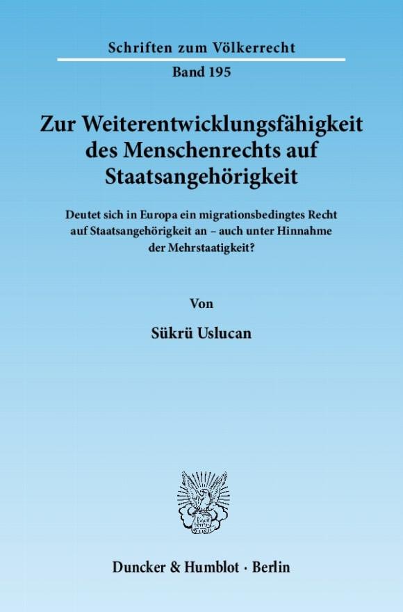 Cover Zur Weiterentwicklungsfähigkeit des Menschenrechts auf Staatsangehörigkeit