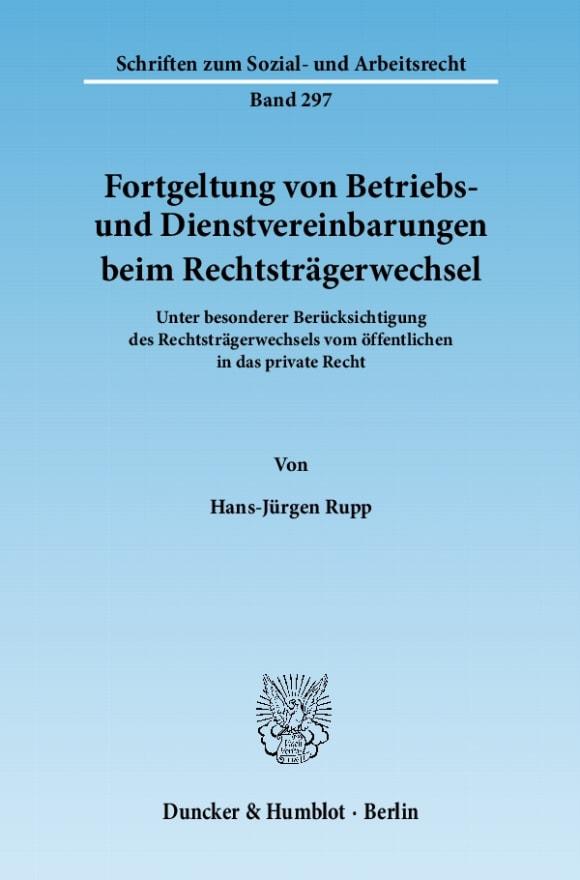 Cover Fortgeltung von Betriebs- und Dienstvereinbarungen beim Rechtsträgerwechsel