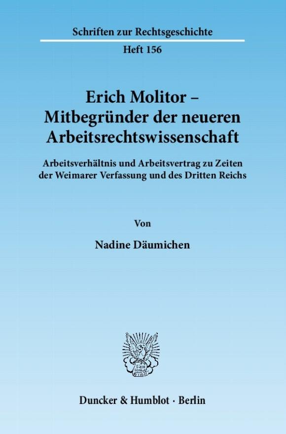 Cover Erich Molitor – Mitbegründer der neueren Arbeitsrechtswissenschaft