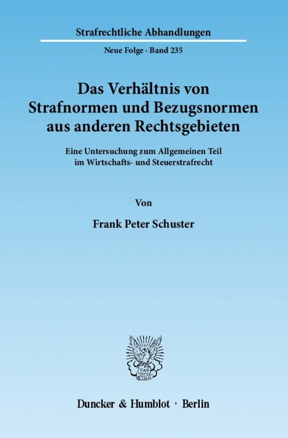Cover Das Verhältnis von Strafnormen und Bezugsnormen aus anderen Rechtsgebieten