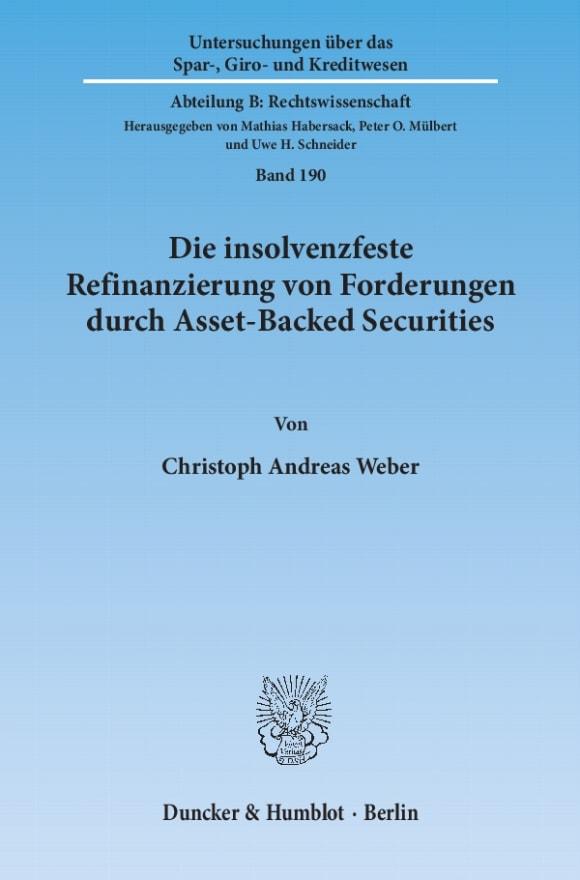 Cover Die insolvenzfeste Refinanzierung von Forderungen durch Asset-Backed Securities
