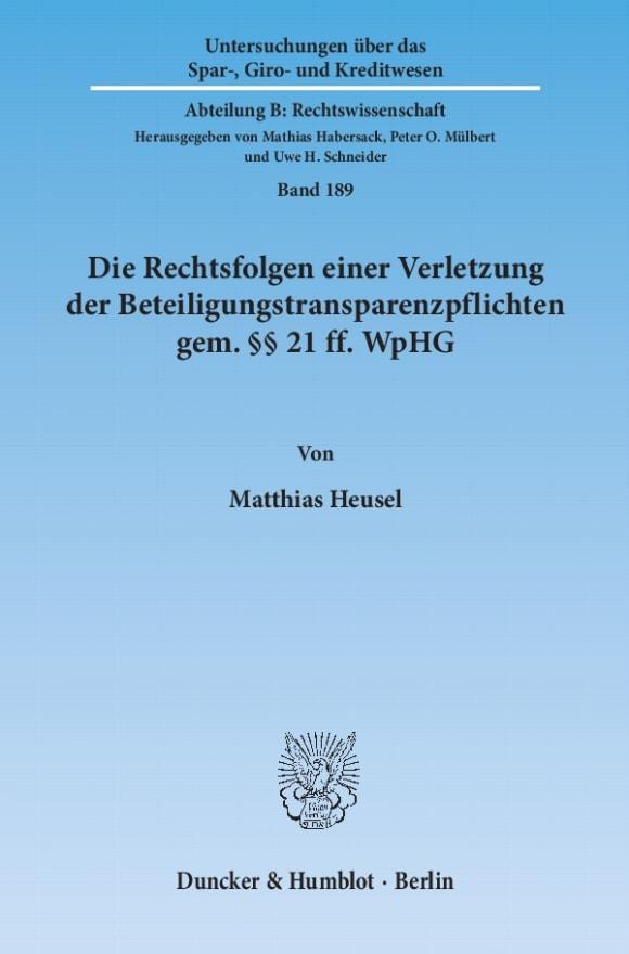 Cover Die Rechtsfolgen einer Verletzung der Beteiligungstransparenzpflichten gem. §§ 21 ff. WpHG