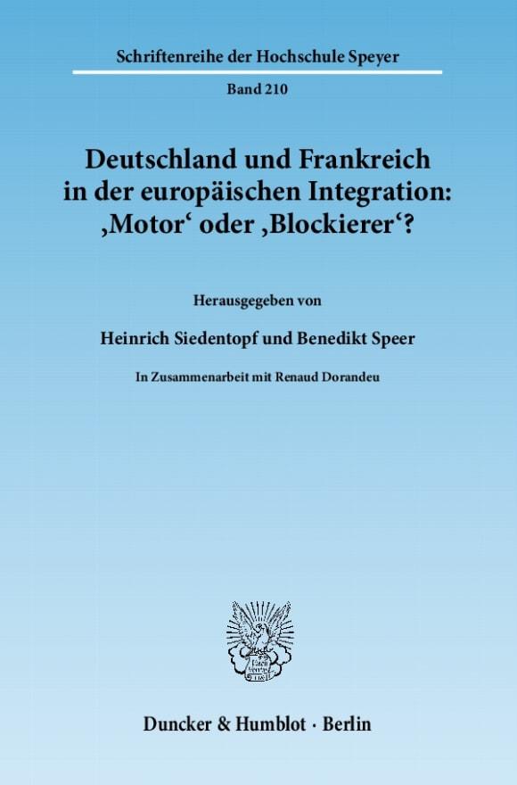 Cover Deutschland und Frankreich in der europäischen Integration: 'Motor' oder 'Blockierer'? / L'Allemagne et la France dans l'intégration européenne: 'moteur' ou 'frein'?