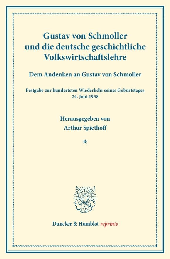 Cover Gustav von Schmoller und die deutsche geschichtliche Volkswirtschaftslehre