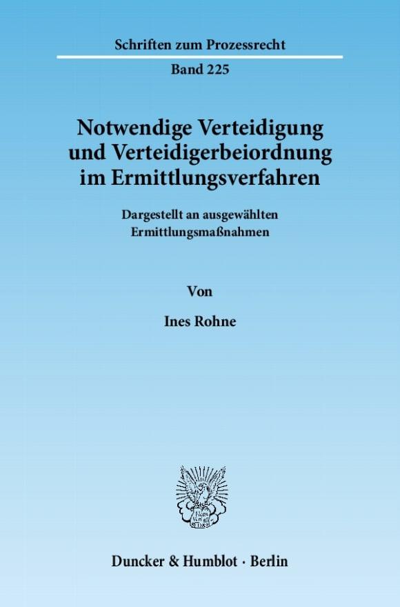 Cover Notwendige Verteidigung und Verteidigerbeiordnung im Ermittlungsverfahren