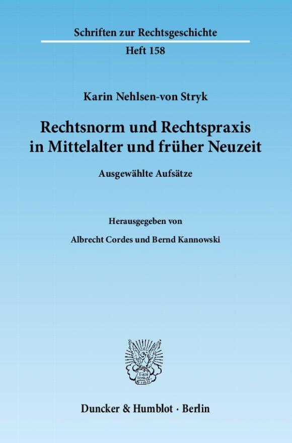 Cover Rechtsnorm und Rechtspraxis in Mittelalter und früher Neuzeit