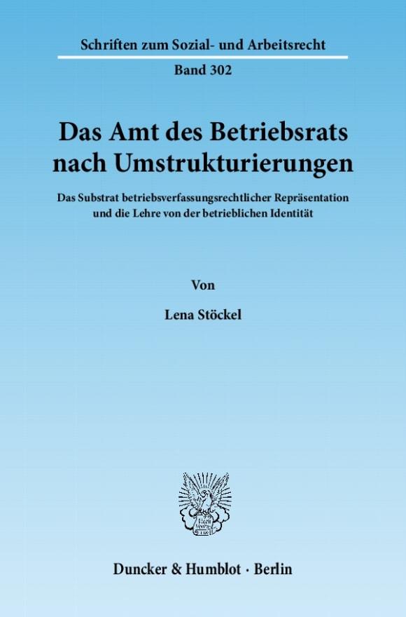 Cover Das Amt des Betriebsrats nach Umstrukturierungen
