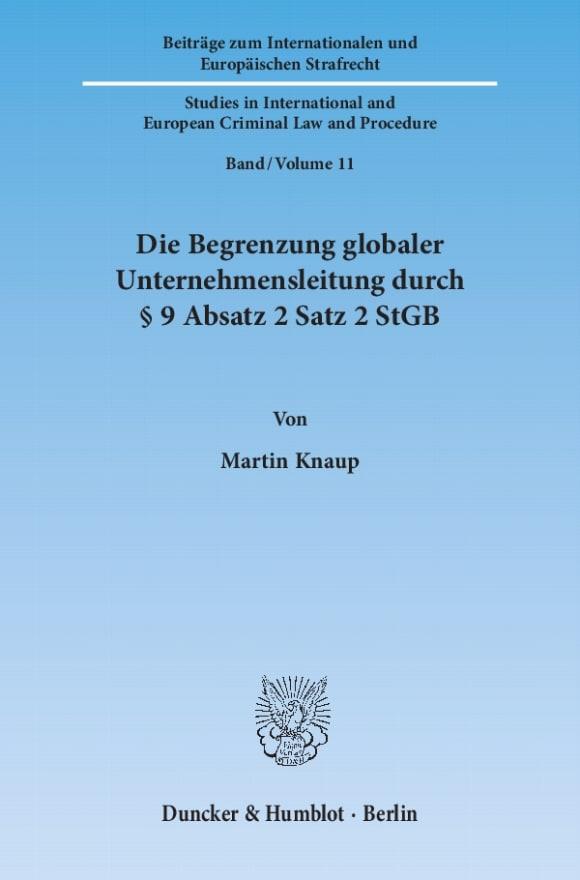 Cover Die Begrenzung globaler Unternehmensleitung durch § 9 Absatz 2 Satz 2 StGB