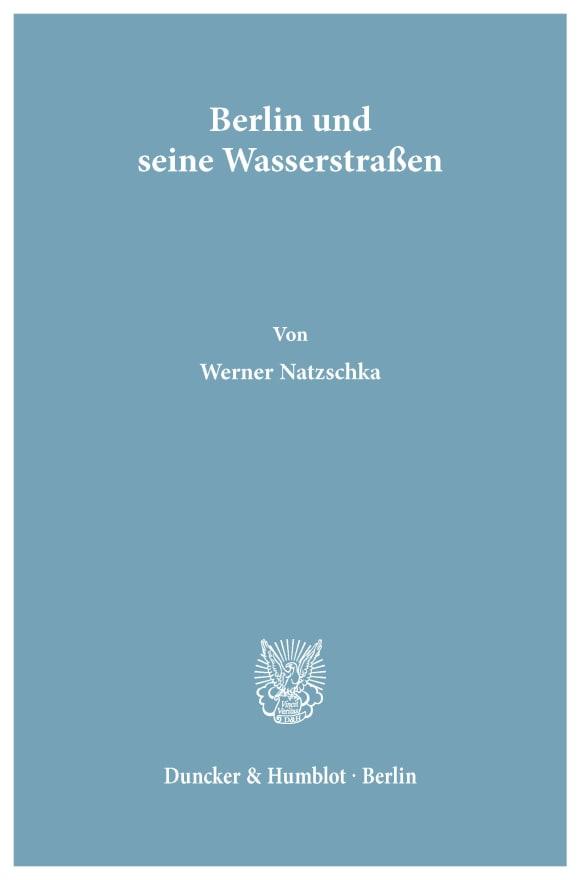 Cover Berlin und seine Wasserstraßen