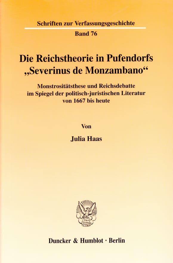"""Cover Die Reichstheorie in Pufendorfs """"Severinus de Monzambano"""""""