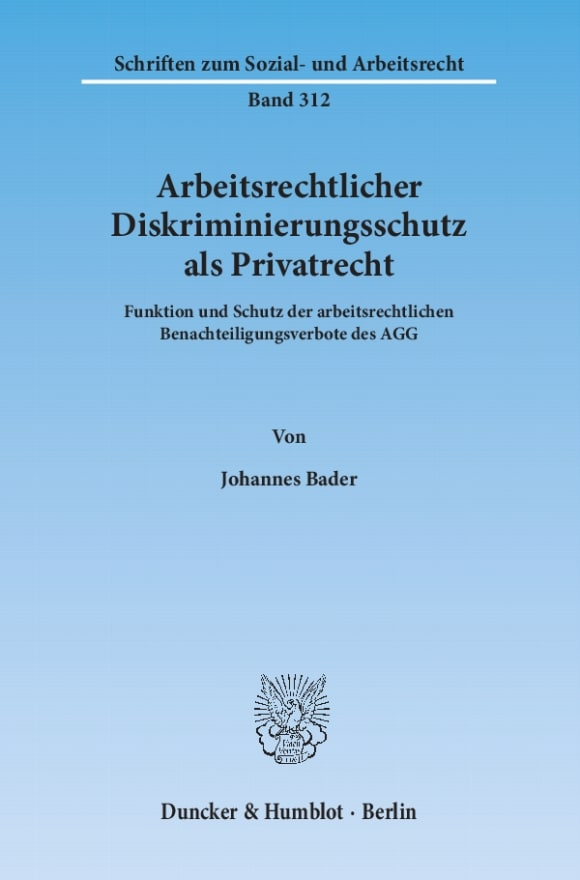 Cover Arbeitsrechtlicher Diskriminierungsschutz als Privatrecht