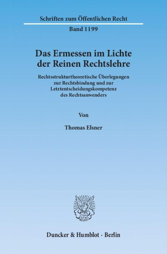 Cover Das Ermessen im Lichte der Reinen Rechtslehre