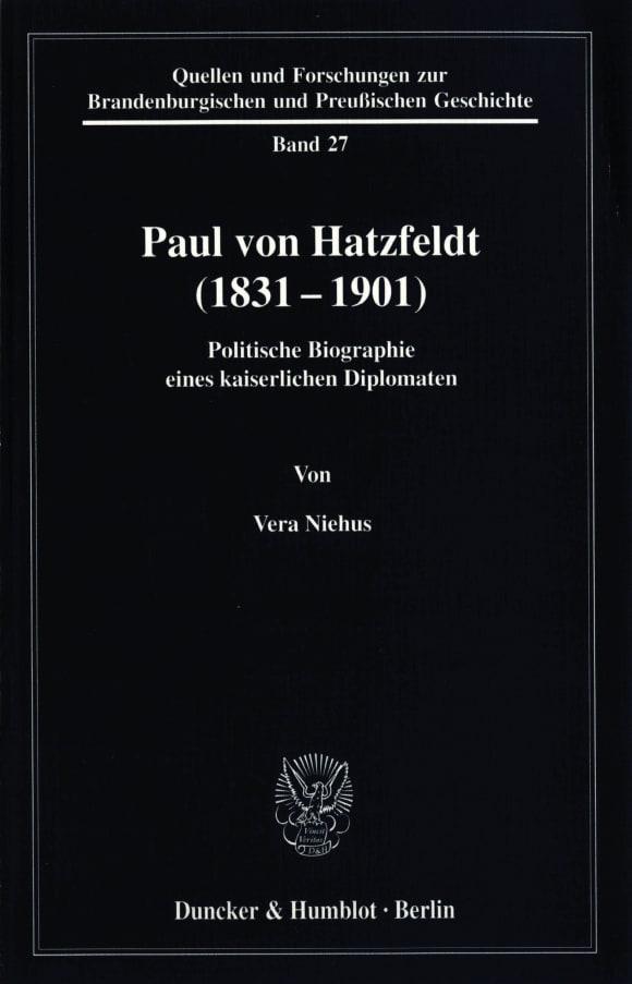Cover Paul von Hatzfeldt (1831–1901)