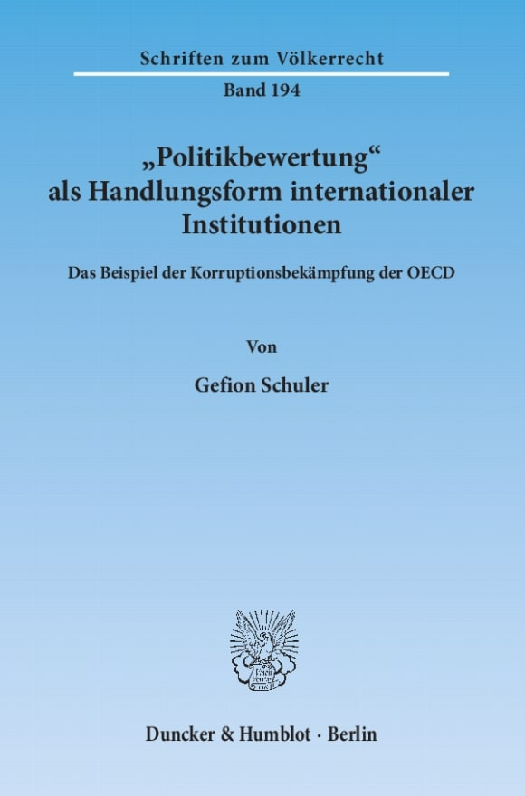 Cover »Politikbewertung« als Handlungsform internationaler Institutionen
