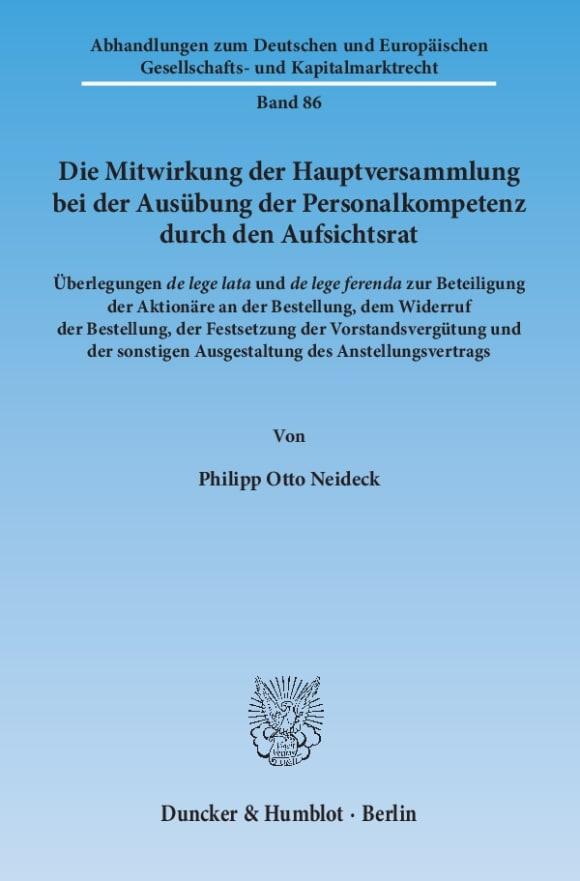 Cover Die Mitwirkung der Hauptversammlung bei der Ausübung der Personalkompetenz durch den Aufsichtsrat
