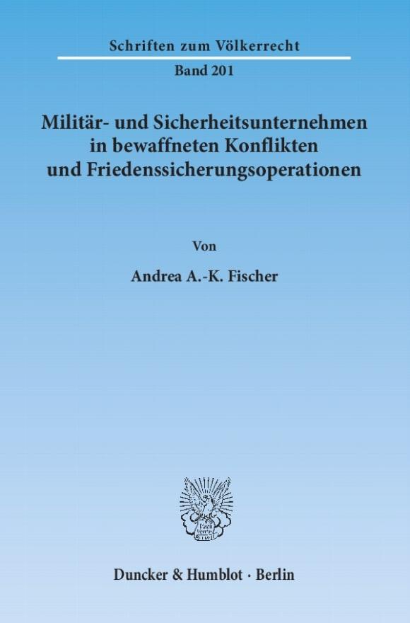 Cover Militär- und Sicherheitsunternehmen in bewaffneten Konflikten und Friedenssicherungsoperationen