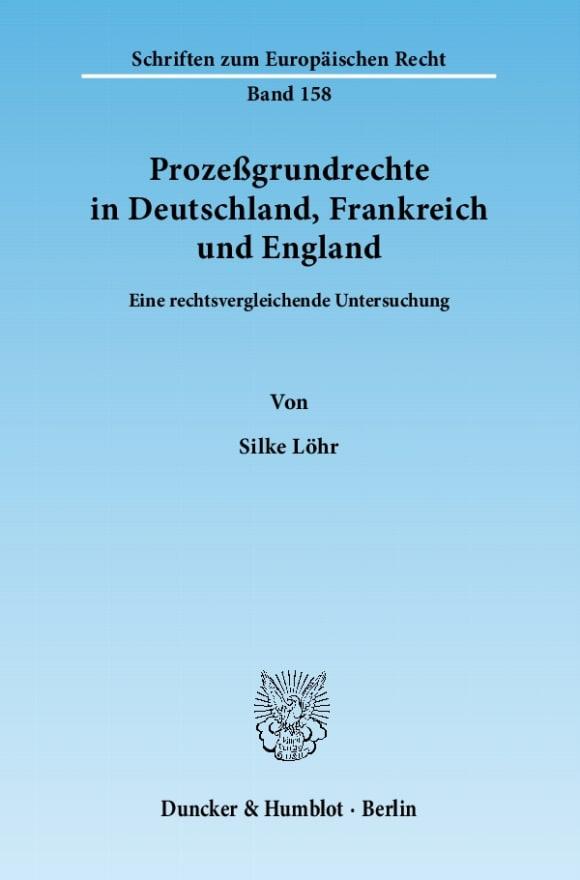 Cover Prozeßgrundrechte in Deutschland, Frankreich und England