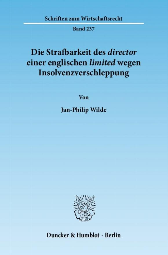 Cover Die Strafbarkeit des ›director‹ einer englischen ›limited‹ wegen Insolvenzverschleppung