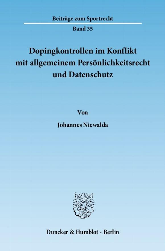Cover Dopingkontrollen im Konflikt mit allgemeinem Persönlichkeitsrecht und Datenschutz