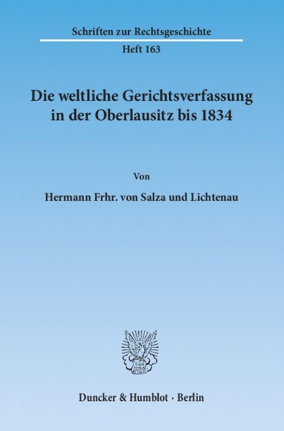 Cover Die weltliche Gerichtsverfassung in der Oberlausitz bis 1834