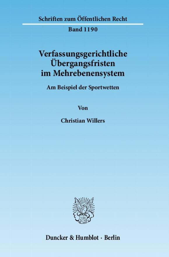 Cover Verfassungsgerichtliche Übergangsfristen im Mehrebenensystem