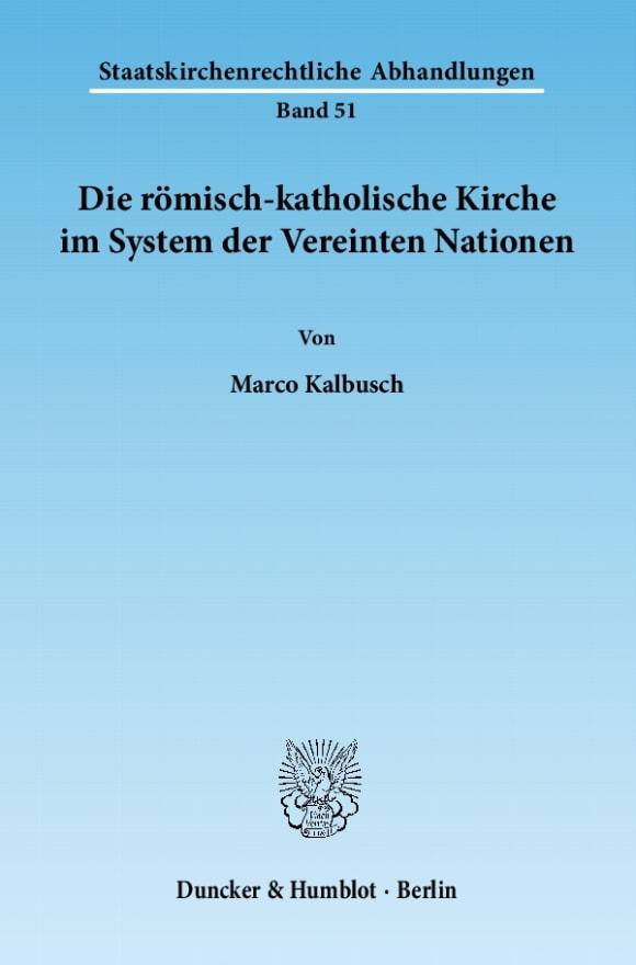 Cover Die römisch-katholische Kirche im System der Vereinten Nationen
