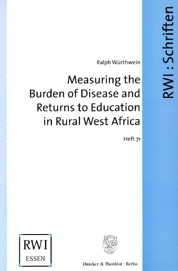 Cover Measuring the Burden of Disease and Returns to Education in Rural West Africa