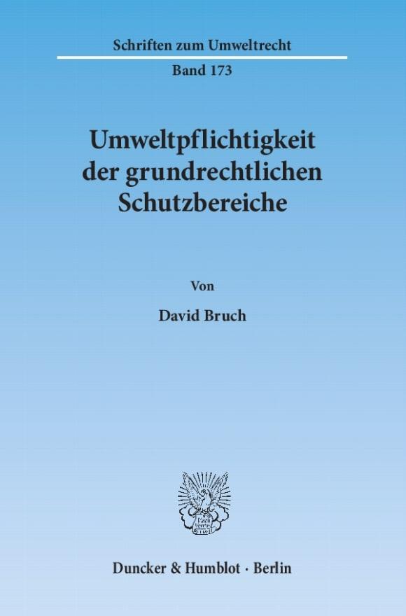 Cover Umweltpflichtigkeit der grundrechtlichen Schutzbereiche
