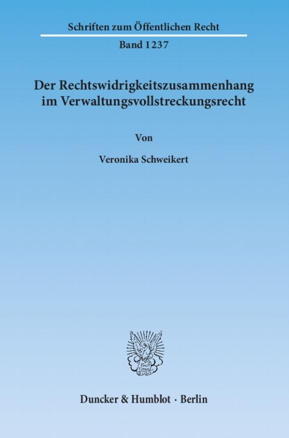 Cover Der Rechtswidrigkeitszusammenhang im Verwaltungsvollstreckungsrecht