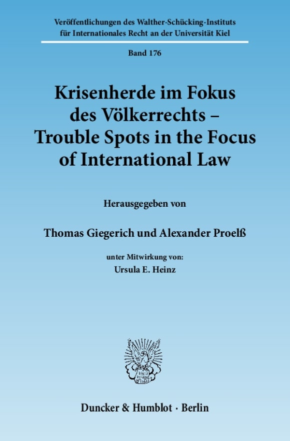 Cover Krisenherde im Fokus des Völkerrechts / Trouble Spots in the Focus of International Law