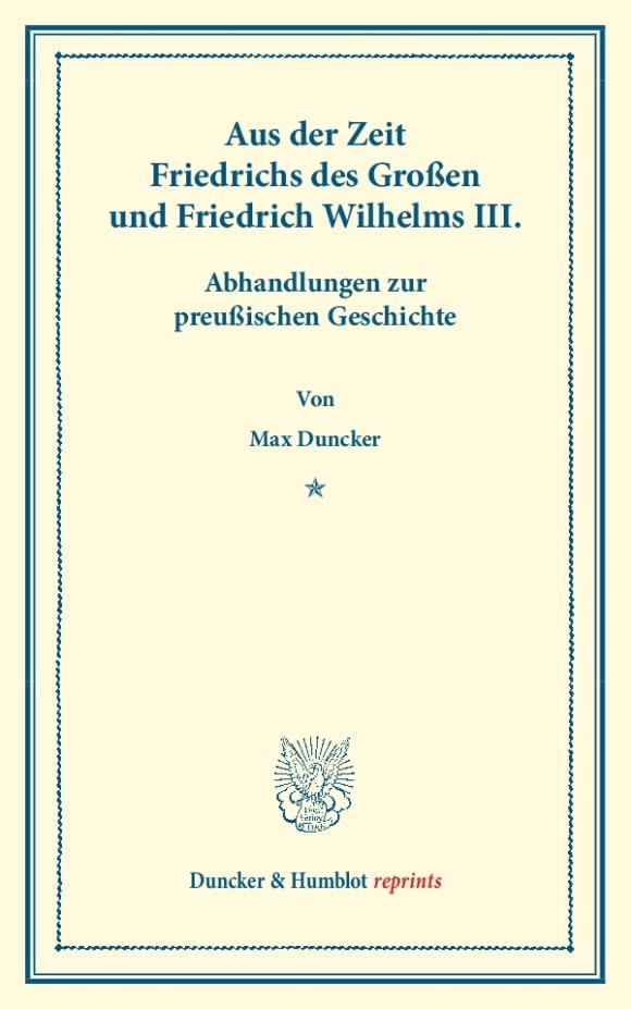 Cover Aus der Zeit Friedrichs des Großen und Friedrich Wilhelms III