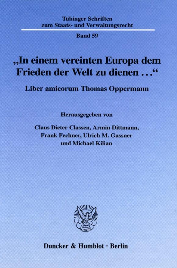 Cover »In einem vereinten Europa dem Frieden der Welt zu dienen ...«