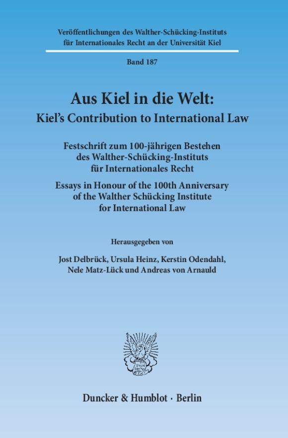 Cover Aus Kiel in die Welt: Kiel's Contribution to International Law