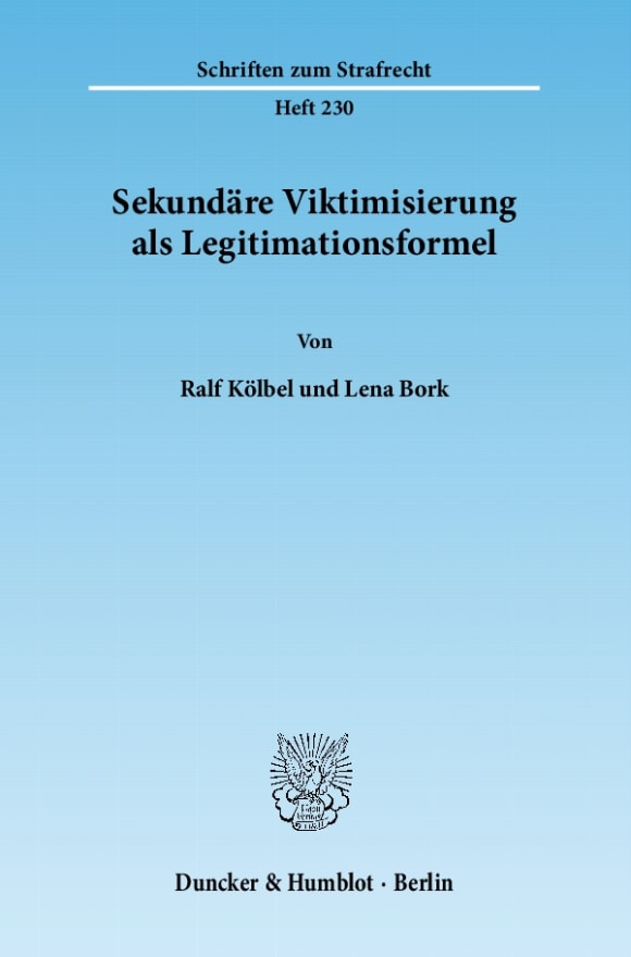 Cover Sekundäre Viktimisierung als Legitimationsformel