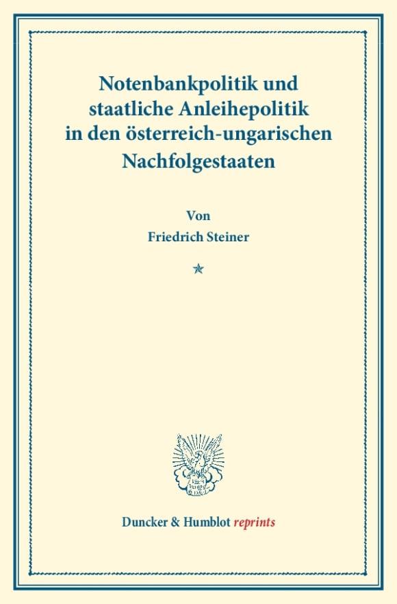 Cover Notenbankpolitik und staatliche Anleihepolitik in den österreich-ungarischen Nachfolgestaaten