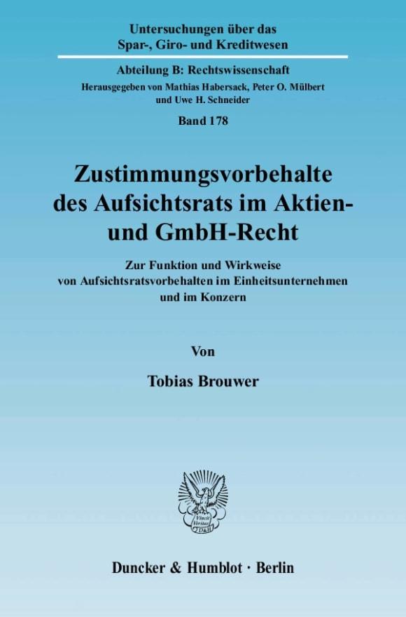 Cover Zustimmungsvorbehalte des Aufsichtsrats im Aktien- und GmbH-Recht