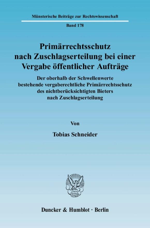 Cover Primärrechtsschutz nach Zuschlagserteilung bei einer Vergabe öffentlicher Aufträge