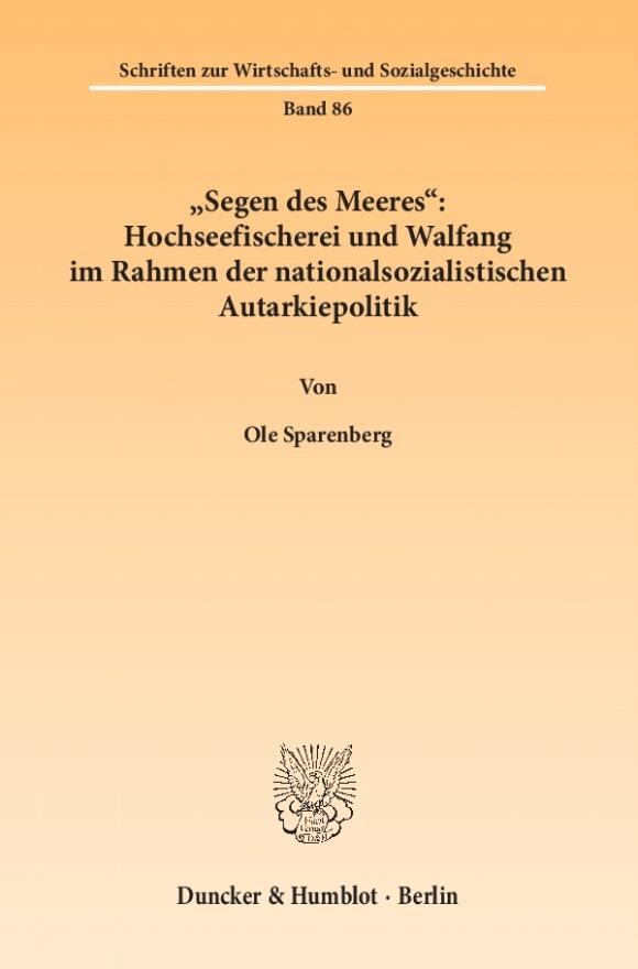 Cover »Segen des Meeres«: Hochseefischerei und Walfang im Rahmen der nationalsozialistischen Autarkiepolitik
